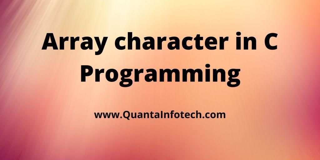 Array character in C Programming