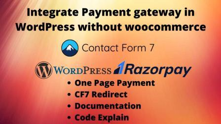 Integrate Payment gateway in WordPress without woocommerce